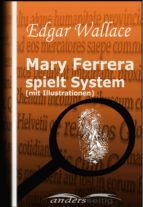 Mary Ferrera spielt System (mit Illustrationen) (ebook)