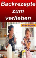 Backrezepte zum verlieben (ebook)