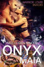 ONYX & MAIA