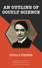 An Outline of Occult Science (ebook)
