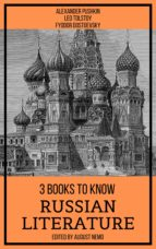 3 BOOKS TO KNOW RUSSIAN LITERATURE