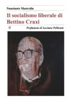 Il socialismo liberale di Bettino Craxi (ebook)