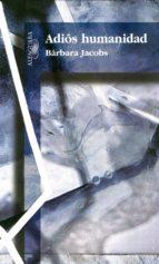 Adiós humanidad (ebook)