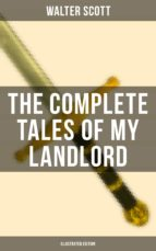 THE COMPLETE TALES OF MY LANDLORD (Illustrated Edition) (ebook)