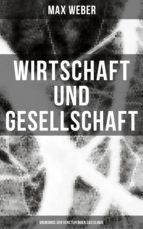Wirtschaft und Gesellschaft: Grundriß der verstehenden Soziologie (ebook)