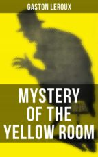 MYSTERY OF THE YELLOW ROOM (ebook)