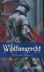 Das Wildfangrecht: Historischer Roman (ebook)