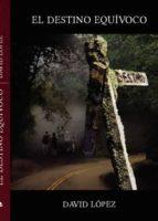 El destino equívoco (epub) (ebook)