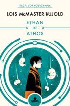 ETHAN DE ATHOS (LAS AVENTURAS DE MILES VORKOSIGAN 6)
