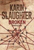 Broken. Destroçada (ebook)