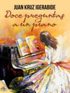 Doce preguntas a un piano (ebook)