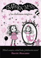 Isadora Moon y los disfraces mágicos (Isadora Moon)