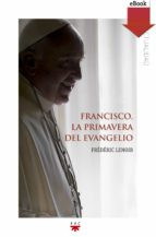 Francisco, la primavera del evangelio (eBook-ePub) (ebook)