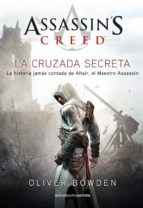 ASSASSIN'S CREED. THE SECRET CRUSADE