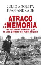 ATRACO A LA MEMORIA. (ebook)