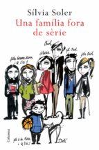 Una família fora de sèrie (ebook)