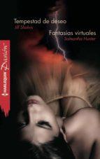 Tempestad de deseo - Fantasías virtuales (ebook)