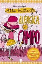 Alérgica al campo (Lolita Butterfly 2) (ebook)