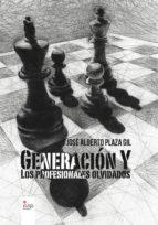 GENERACIÓN Y. LOS PROFESIONALES OLVIDADOS