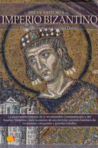 Breve historia del Imperio bizantino (ebook)