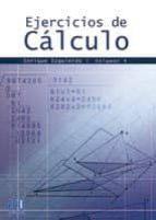 Ejercicios de Cálculo. Vol. IV