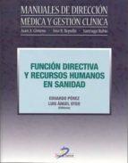 Función directiva y recursos humanos en sanidad