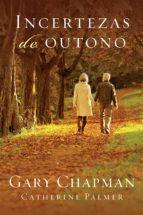 INCERTEZAS DE OUTONO