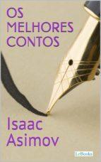Os Melhores Contos de Isaac Asimov (ebook)