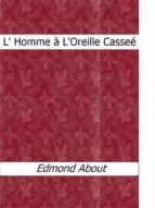 L' Homme à L'Oreille Casseé (ebook)