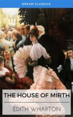 The House of Mirth (Dream Classics) (ebook)