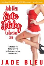 Jade Bleu Erotic Holiday Collection 2016 (ebook)