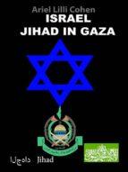 Israel Jihad in Gaza (ebook)