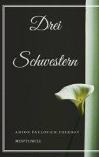 Drei Schwestern (ebook)