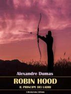 Robin Hood Il principe dei ladri (ebook)