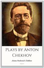 Plays by Anton Chekhov (ebook)