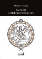 Amedeo, il disegnatore cieco (ebook)