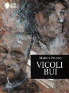 Vicoli Bui (ebook)