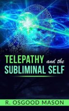 Telepathy and the Subliminal Self (ebook)