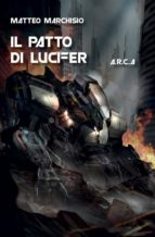 A.R.C.A. VOL.5 - IL PATTO DI LUCIFER