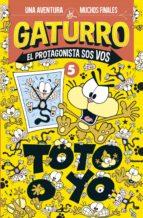 Gaturro. Toto o yo (Gaturro. El protagonista sos vos 5) (ebook)