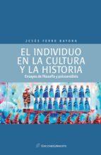 El individuo en la cultura y  la historia: ensayos de psicología y psicoanálisis (ebook)