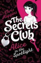 The Secrets Club: Alice in the Spotlight (ebook)