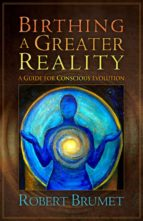 Birthing a Greater Reality (ebook)