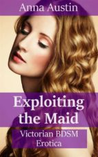 Exploiting The Maid (ebook)