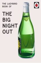 The Ladybird Book of The Big Night Out (Ladybird for Grown-Ups) (ebook)