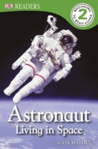 Astronaut Living in Space (eBook)