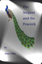 THE SERPENT AND THE PEACOCK