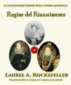 Regine Del Rinascimento (ebook)