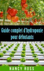 Guide Complet D'Hydroponie Pour Débutants (ebook)
