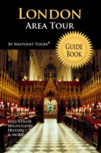 London Area Tour Guide Book (Waypoint Tours Full Color Series) (ebook)